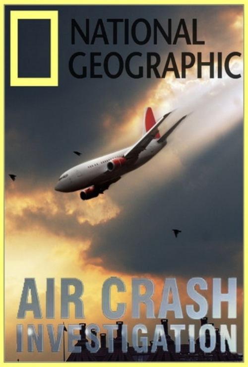«Расследование Авиакатастроф Смотреть Онлайн Сезон 15» — 2009